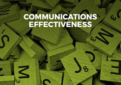 COMMUNICATIONS EFFECTIVENESS